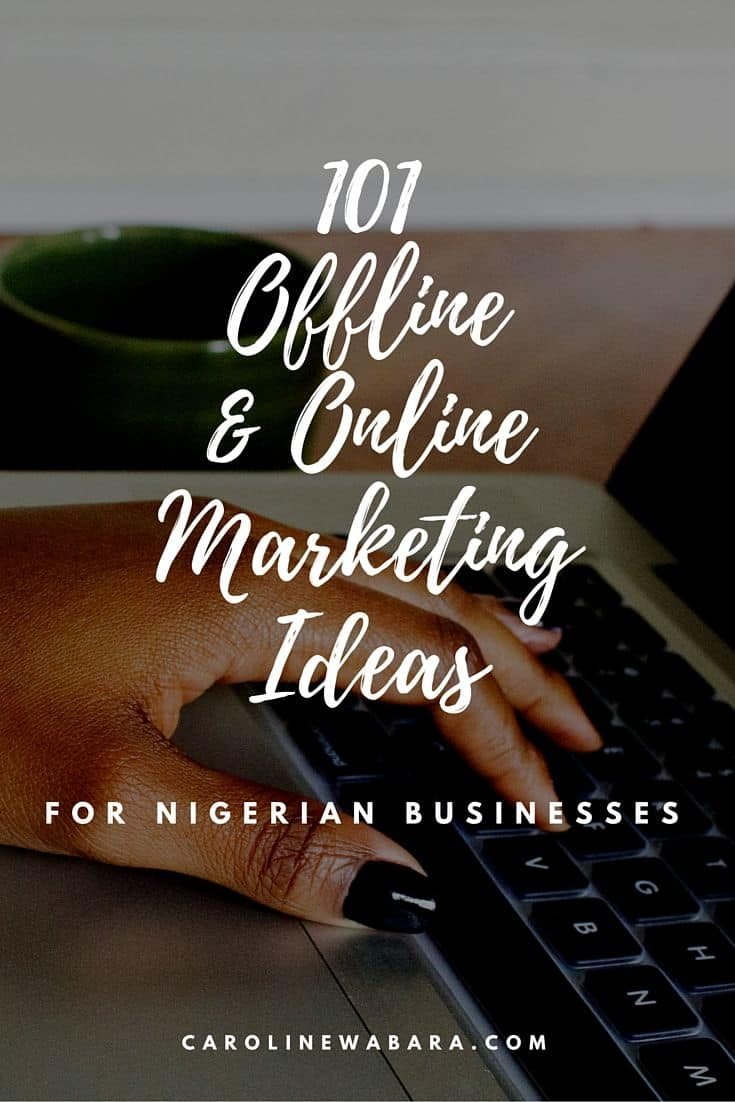 101 online and offline marketing ideas for nigerian business