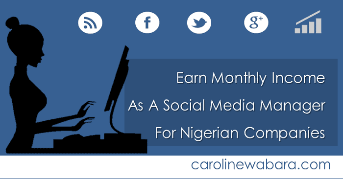 Earn Monthly Income As A Social Media Manager for Nigerian Companies