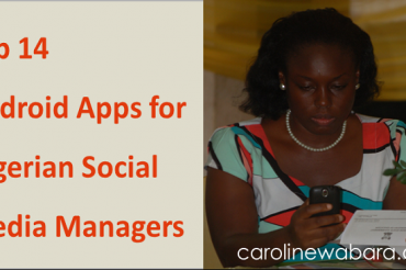 Top 14 Android Apps for Nigerian Social Media Managers