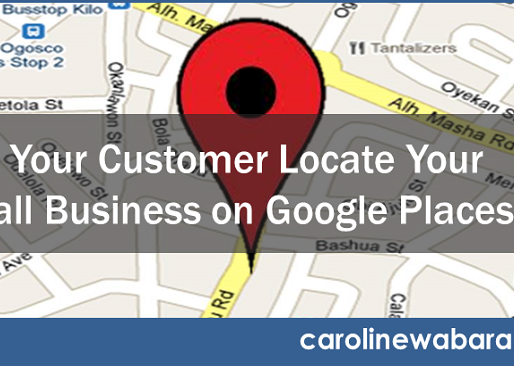 Can Your Customer Locate Your Small Business on Google Places?