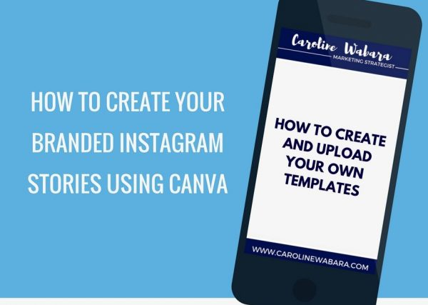 how to create branded instagram stories using canva to promote your business in Nigeria